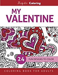My Valentine: Coloring Book for Adults