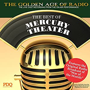 The Best of Mercury Theater with Orson Welles Radio/TV