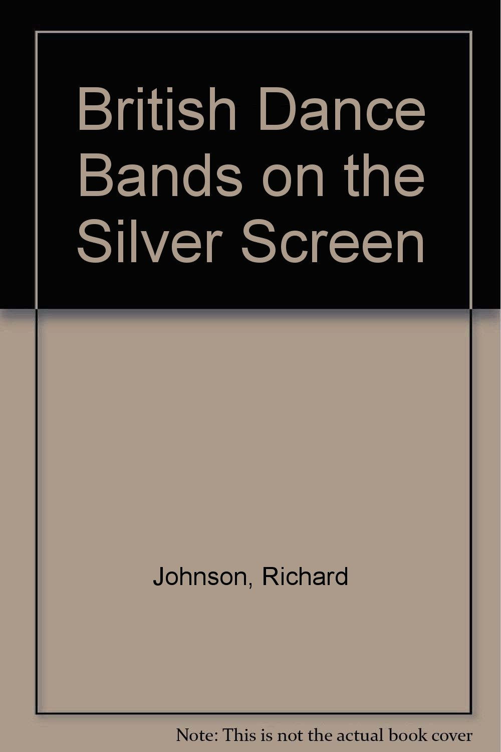 british dance bands on the silver screen