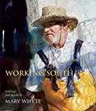 Working South, Mary Whyte, 1570039674