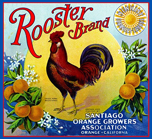 - A SLICE IN TIME Orange County California Rooster Brand Orange Citrus Fruit Crate Box Label Art Print Travel Advertisement Poster. 10 x 11 inches
