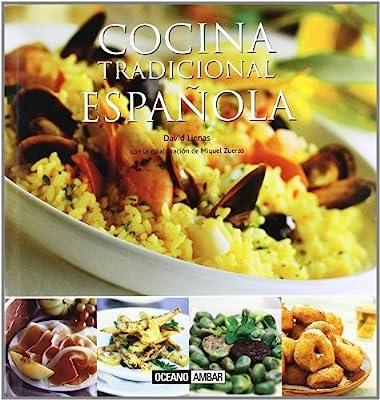 Cocina tradicional española: Recetas tradicionales para descubrir los sabores más deliciosos del paladar Ilustrados / Cocina: Amazon.es: Lienas, David: Libros