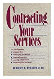 Contracting Your Services, Robert L. Davidson, 047150694X