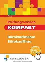 Prüfungswissen kompakt - Bürokaufleute. Arbeitsbuch.