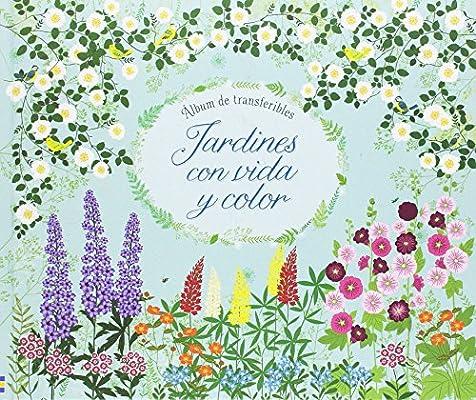 Jardines con vida y color: Amazon.es: Felicity Brooks, Felicity Brooks: Libros