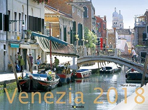 Venezia 2018 - Venedig - Italien - Italy - Bildkalender quer (56 x 42) - Reisekalender: by Horst Haas