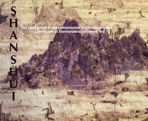Shanshui: Landscape in Contemporary Chinese Art (Contemporary Works from the Sigg Collection / Zeitgenossische Werke Aus Der Sammlung Sigg) ()