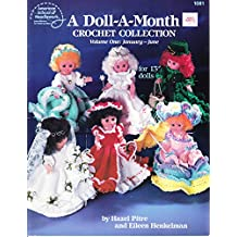 """A Doll A Month Crochet Collection American School of Needlework 1081 for 13"""" dolls"""