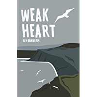 Weak Heart (English Edition)