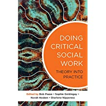 Doing Critical Social Work: Theory in Practice