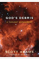God's Debris: A Thought Experiment Paperback