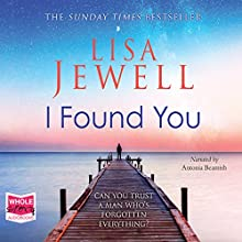 I Found You Audiobook by Lisa Jewell Narrated by Antonia Beamish