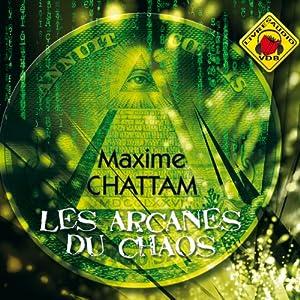 Les Arcanes du chaos (Le Cycle de l'homme et de la vérité 1) | Livre audio