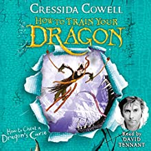 How to Cheat a Dragon's Curse: How to Train Your Dragon, Book 4 Audiobook by Cressida Cowell Narrated by David Tennant