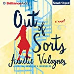 Out of Sorts | Aurélie Valognes,Wendeline A. Hardenberg - translator