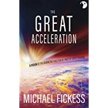 The Great Acceleration Oct 5, 2017