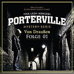 Von Draußen (Porterville 1)