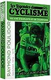 Les Légendes Du Cyclisme - Saisons 1974 à 1975 (Le vieux, le jeune et le géant)