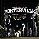 Von Draußen (Porterville 1) Hörbuch von Ivar Leon Menger, Raimon Weber Gesprochen von: Leyla Rohrbeck
