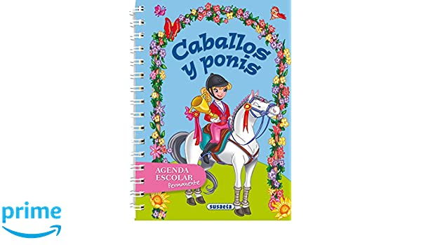 Caballos y ponis (Agenda Escolar Permanente) (Spanish ...