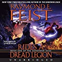 Rides a Dread Legion: Book One of the Demonwar Saga Audiobook by Raymond E. Feist Narrated by John Meagher