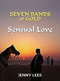 Sensual Love (Seven Bands of Gold Book 2)