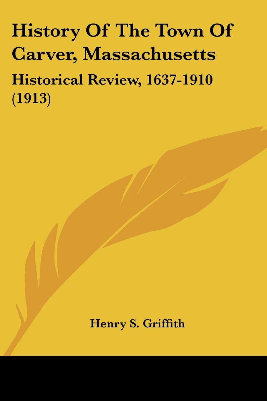 History Of The Town Of Carver, Massachusetts: Historical Review, 1637-1910 (1913) Text fb2 book