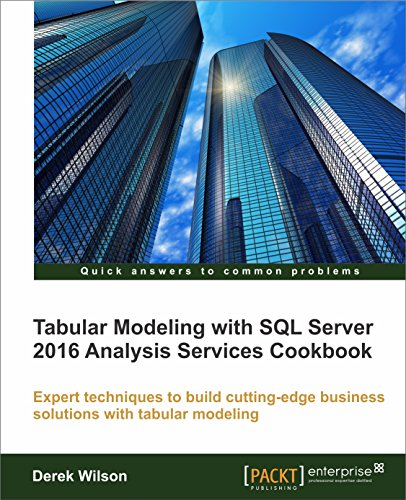 Tabular Modeling with SQL Server 2016 Analysis Services Cookbook (Data Modeling Sql Server compare prices)