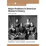 Major Problems in American Women's History (Major Problems in American History)