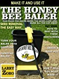 The Honey Bee Baler