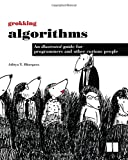 img - for Grokking Algorithms: An illustrated guide for programmers and other curious people book / textbook / text book