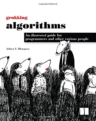 Book cover of Grokking Algorithms: An illustrated guide for programmers and other curious people by Aditya Bhargava