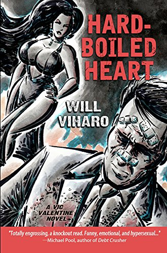 Hard-Boiled Heart: A Vic Valentine ()