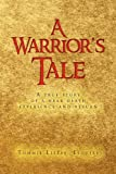 A Warrior's Tale, Tommie Little Esquire, 1441580212