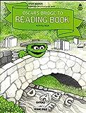 Open Sesame: Oscar's Bridge to Reading Book: Activity Book