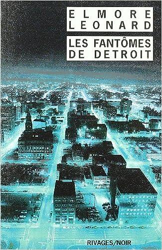 Les Fantômes de Détroit