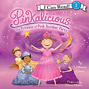 Pinkalicious: The Princess of Pink Slumber Party Audiobook