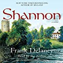 Shannon: A Novel Audiobook by Frank Delaney Narrated by Frank Delaney