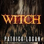 Witch: Family Values Trilogy, Book 0 | Patrick Logan