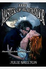 Master of Blackmoor Kindle Edition