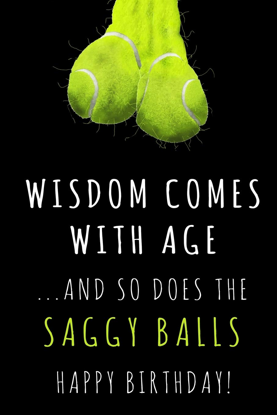 Get saggy do balls why Loose Or