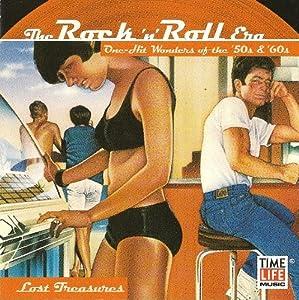 The Rock 'N' Roll Era: One Hit Wonders of the '50s & '60s -  Lost Treasures