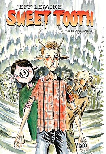 Sweet Tooth The Deluxe Edition Book Three [Jeff Lemire] (Tapa Dura)