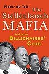 THE STELLENBOSCH MAFIA: Inside the Billionaires' Club