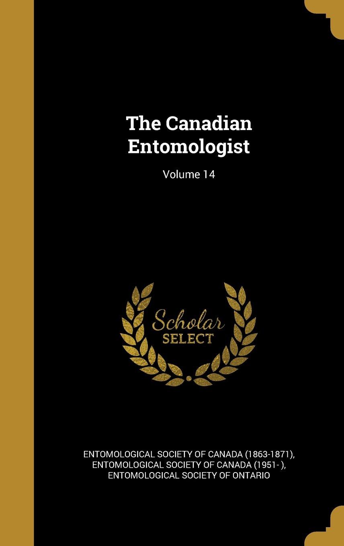 Download The Canadian Entomologist; Volume 14 pdf epub