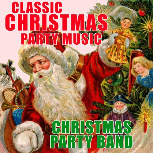 Classic christmas party music by christmas party band on for Classic house party songs