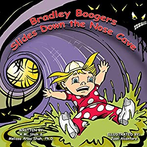 Bradley Boogers Slides Down the Nose Cave Audiobook