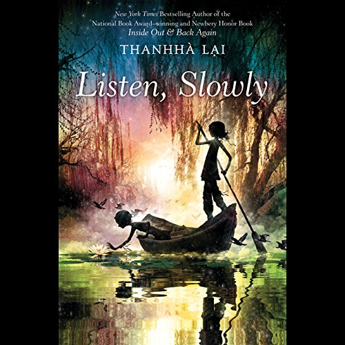 Listen, Slowly by HarperCollins Publishers and Blackstone Audio