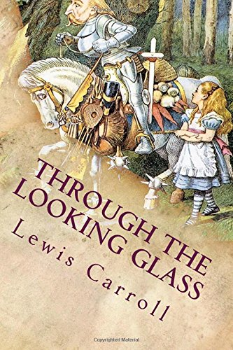 Through Looking Glass Carroll Lewis 1832 1898