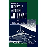 Advances in Microstrip and Printed Antennas (Wiley Series in Microwave and Optical Engineering)